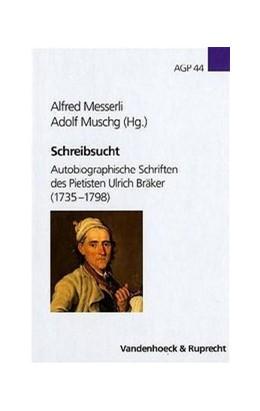 Abbildung von Messerli / Muschg | Schreibsucht | 2004 | Autobiographische Schriften de... | Band 044