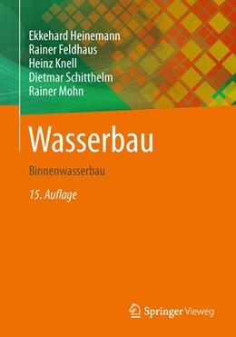 Abbildung von Heinemann / Feldhaus   Wasserbau   15. Auflage   2023   beck-shop.de