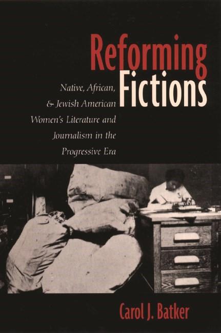 Abbildung von Batker | Reforming Fictions | 2000