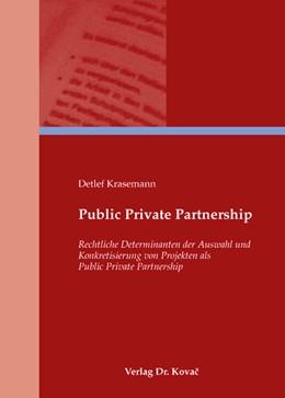 Abbildung von Krasemann | Public Private Partnership | 2008 | Rechtliche Determinanten der A... | 117