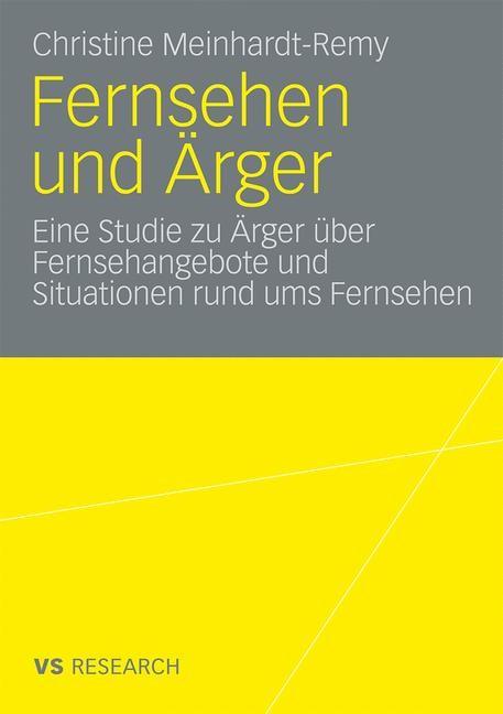Abbildung von Meinhardt-Remy | Fernsehen und Ärger | 2009