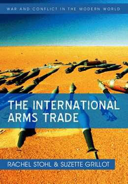 Abbildung von Stohl / Grillot | The International Arms Trade | 2009