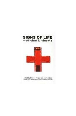 Abbildung von Harper / Moor | Signs of Life | 2005 | Cinema and Medicine