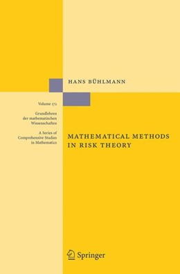 Abbildung von Bühlmann | Mathematical Methods in Risk Theory | 1st ed. 1970. 2nd printing | 2005 | 172