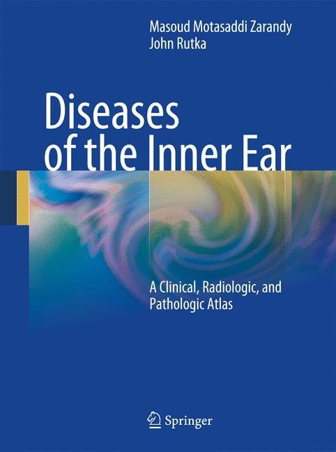Diseases of the Inner Ear | Motasaddi Zarandy / Rutka | 1st Edition., 2010 | Buch (Cover)