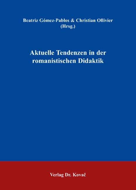Aktuelle Tendenzen in der romanistischen Didaktik | Ollivier / Gómez-Pablos, 2007 | Buch (Cover)