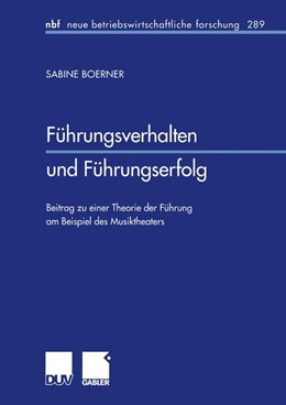 Abbildung von Boerner   Führungsverhalten und Führungserfolg   2002   Beitrag zu einer Theorie der F...   289