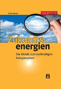 Zukunftsenergien | Morris, 2005 | Buch (Cover)