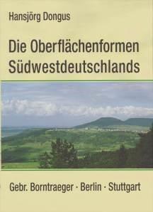 Abbildung von Dongus   Die Oberflächenformen Südwestdeutschlands   2000
