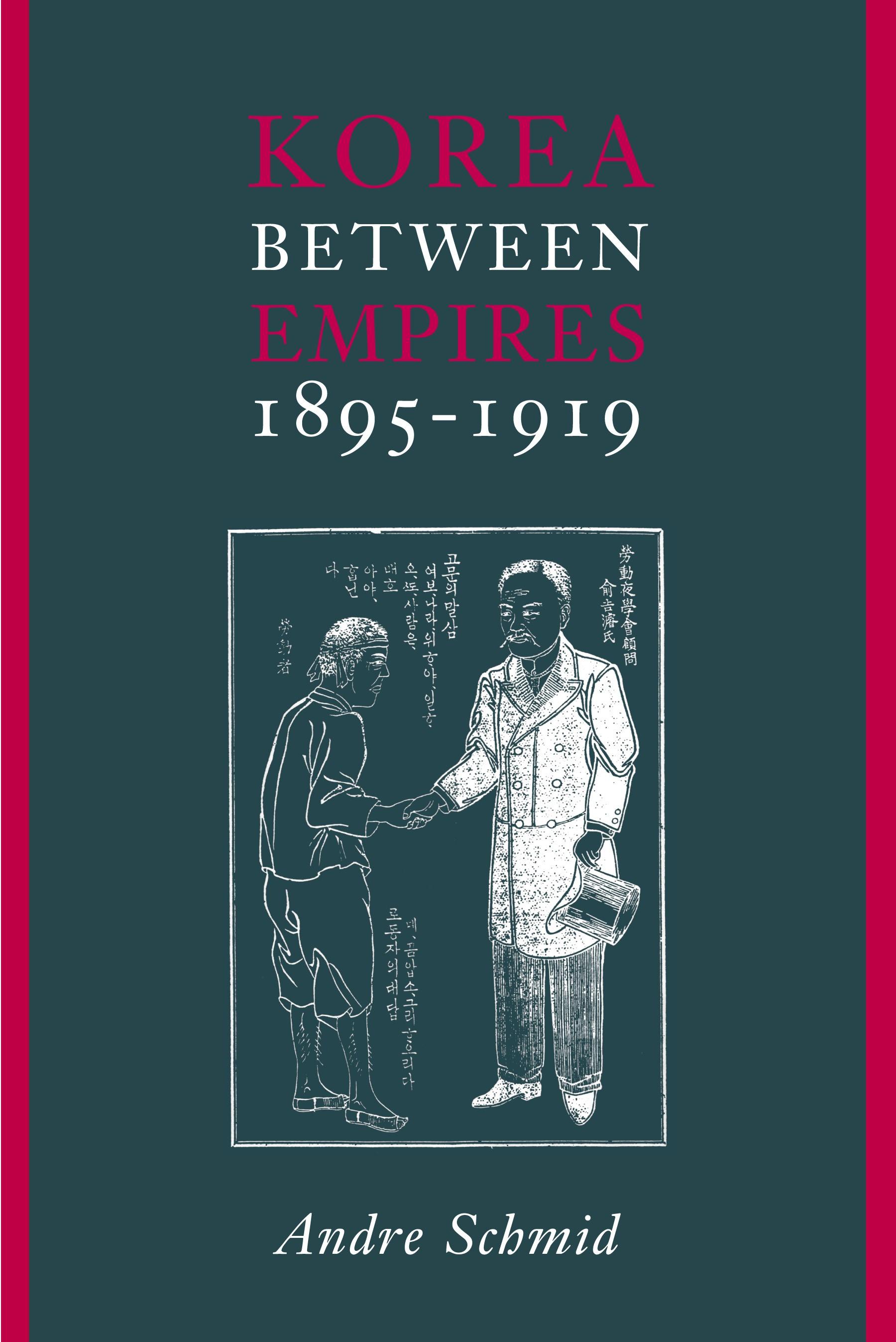 Abbildung von Schmid | Korea Between Empires, 1895-1919 | 2002
