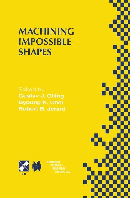 Machining Impossible Shapes | Olling / Choi / Jerard, 1999 | Buch (Cover)