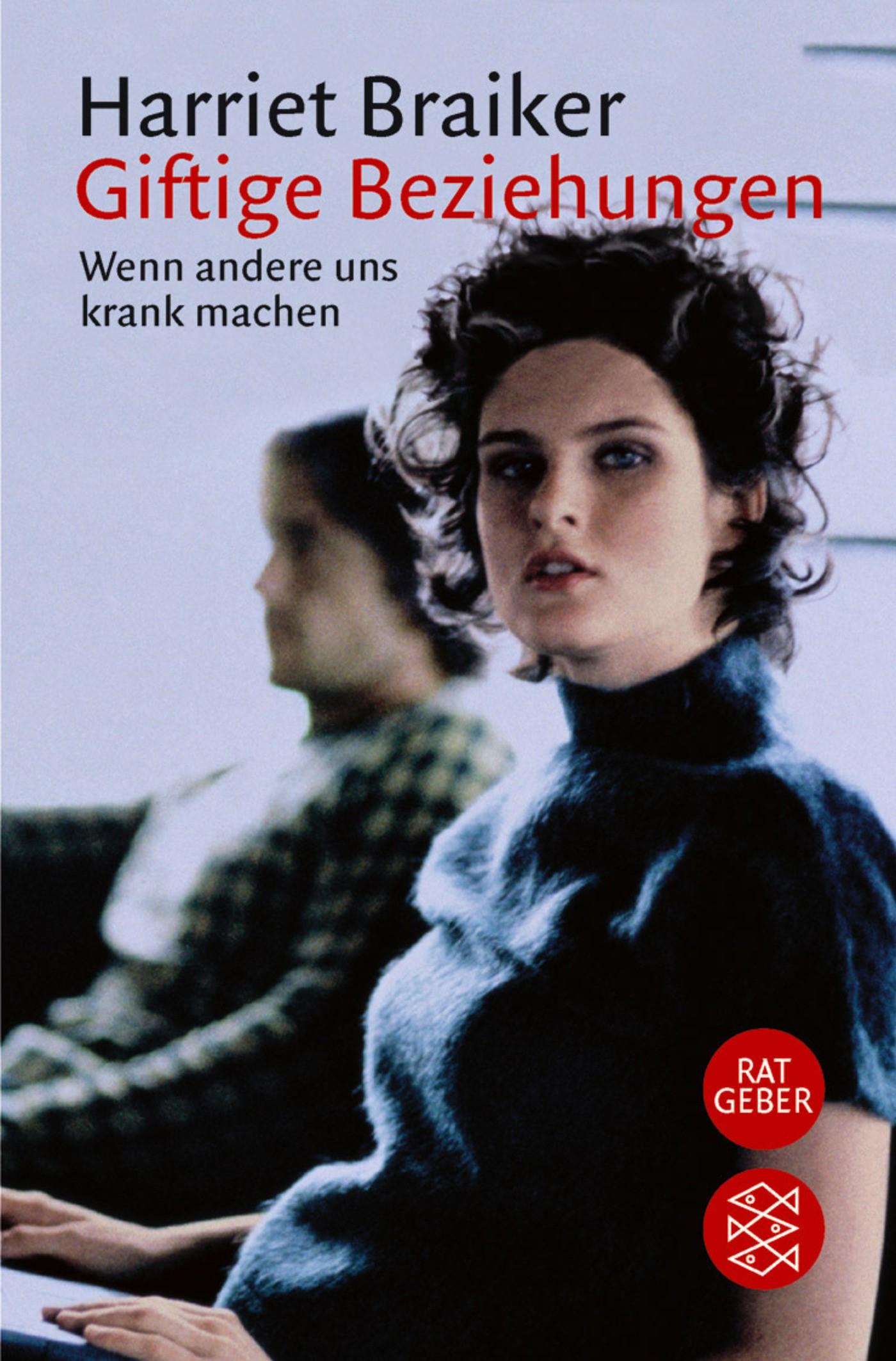 Giftige Beziehungen | Braiker, 2001 | Buch (Cover)