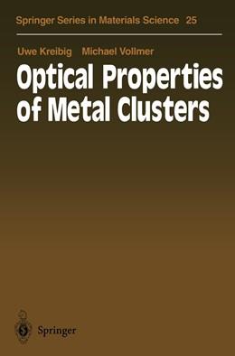 Abbildung von Kreibig / Vollmer | Optical Properties of Metal Clusters | 1st Edition. Softcover version of original hardcover edition 1995 | 2010 | 25