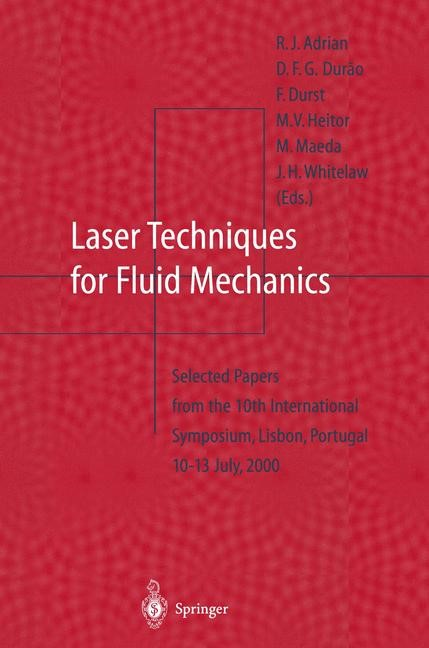 Abbildung von Adrian / Durao / Heitor / Maeda / Tropea / Whitelaw | Laser Techniques for Fluid Mechanics | 1st Edition. Softcover version of original hardcover edition 2002 | 2011