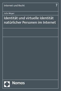 Abbildung von Meyer | Identität und virtuelle Identität natürlicher Personen im Internet | 2011 | 7