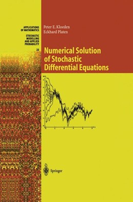 Abbildung von Kloeden / Platen | Numerical Solution of Stochastic Differential Equations | 1st ed. 1992. Corr. 4th printing. Softcover version of original hardcover edition 1992 | 2010 | 23