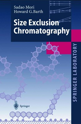 Abbildung von Mori / Barth | Size Exclusion Chromatography | 1st Edition. Softcover version of original hardcover edition 1999 | 2010