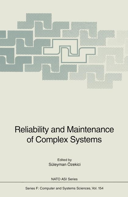 Reliability and Maintenance of Complex Systems | Özekici | 1st Edition. Softcover version of original hardcover edition 1996, 2010 | Buch (Cover)