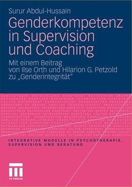 Abbildung von Abdul-Hussain | Genderkompetenz in Supervision und Coaching | 2011 | Mit einem Beitrag zur Genderin...