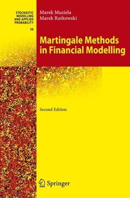Abbildung von Musiela / Rutkowski | Martingale Methods in Financial Modelling | 2nd ed. 2005. Corr. 3rd printing. Softcover version of original hardcover edition 2005 | 2010 | 36
