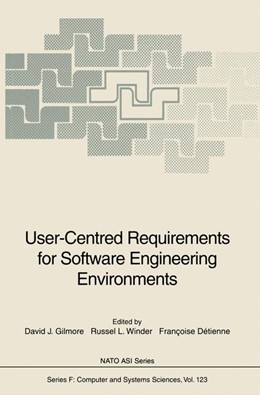 Abbildung von Gilmore / Winder / Detienne | User-Centred Requirements for Software Engineering Environments | 1st Edition. Softcover version of original hardcover edition 1994 | 2010 | 123