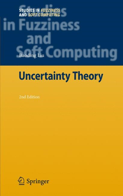 Uncertainty Theory | Liu | 2nd ed. Softcover version of original hardcover edition 2007, 2010 | Buch (Cover)