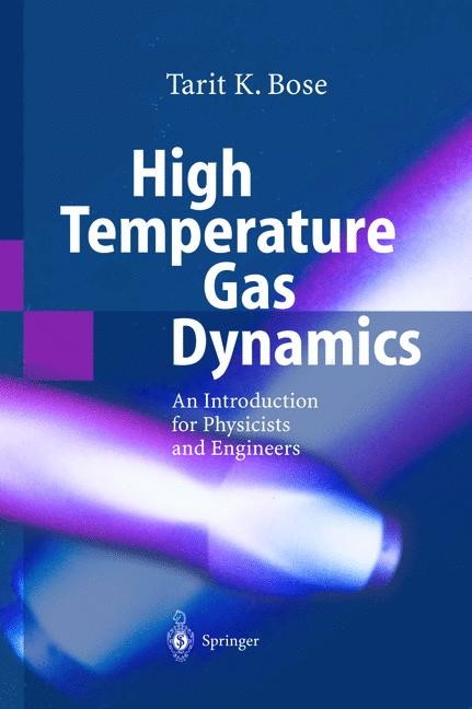 High Temperature Gas Dynamics | Bose | Softcover version of original hardcover edition 2004, 2010 | Buch (Cover)
