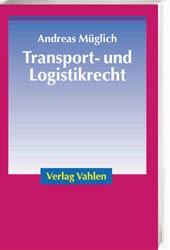 Transport- und Logistikrecht | Müglich, 2002 | Buch (Cover)