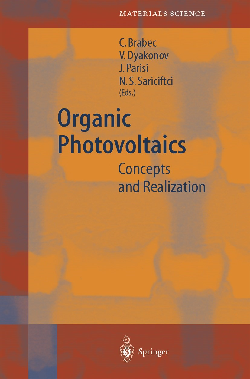 Organic Photovoltaics | Brabec / Dyakonov / Parisi / Sariciftci | 1st Edition. Softcover version of original hardcover edition 2003, 2010 | Buch (Cover)