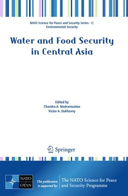 Abbildung von Madramootoo / Dukhovny   Water and Food Security in Central Asia   2010