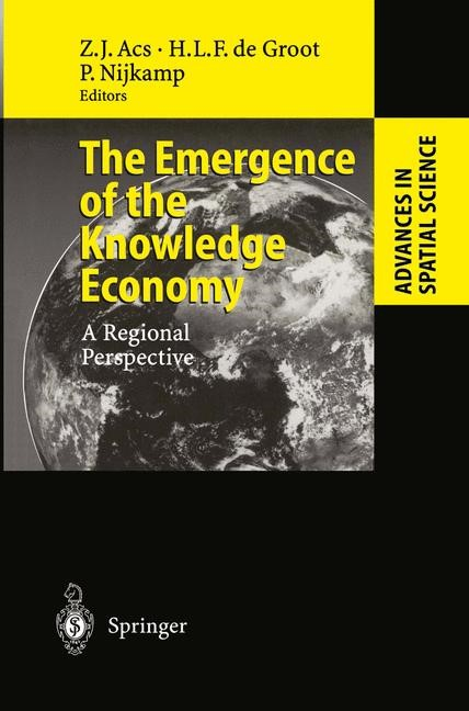 The Emergence of the Knowledge Economy | Acs / Groot / Nijkamp | 1st Edition. Softcover version of original hardcover edition 2002, 2010 | Buch (Cover)