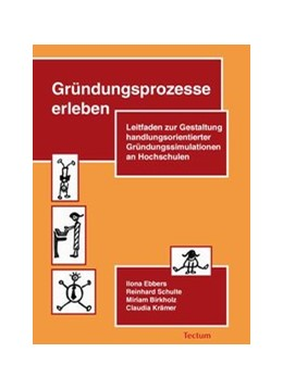Abbildung von Krämer / Ebbers / Birkholz | Gründungsprozesse erleben | 2010 | Leitfaden zur Gestaltung handl...
