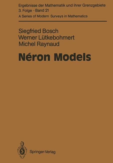Néron Models | Bosch / Lütkebohmert / Raynaud | 1st Edition. Softcover version of original hardcover edition 1990, 2010 | Buch (Cover)