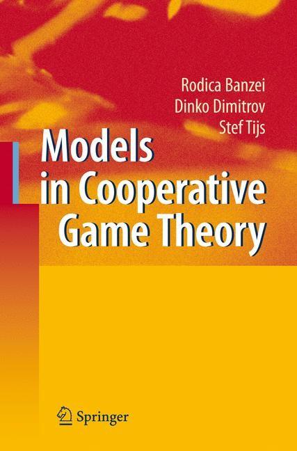 Abbildung von Branzei / Dimitrov / Tijs | Models in Cooperative Game Theory | 2nd ed. Softcover version of original hardcover edition 2008 | 2010