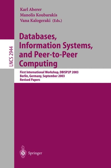 Abbildung von Aberer / Kalogeraki / Koubarakis | Databases, Information Systems, and Peer-to-Peer Computing | 1st Edition. Softcover version of original hardcover edition 2004 | 2010
