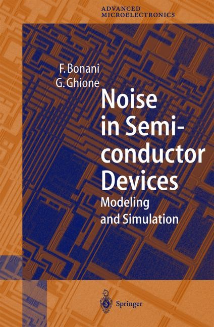 Abbildung von Bonani / Ghione   Noise in Semiconductor Devices   1st Edition. Softcover version of original hardcover edition 2001   2012
