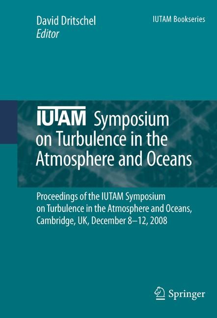 IUTAM Symposium on Turbulence in the Atmosphere and Oceans | Dritschel, 2011 | Buch (Cover)