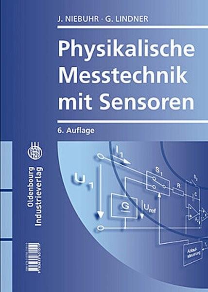 Abbildung von Lindner / Niebuhr | Physikalische Messtechnik mit Sensoren | 6., aktual. Aufl. | 2011