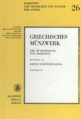 Abbildung von Schönert-Geiss | Die Münzprägung von Maroneia | 1987 | Textband und Tafelband