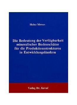 Abbildung von Mewes | Die Bedeutung der Verfügbarkeit mineralischer Bodenschätze für die Produktionsstrukturen in Entwicklungsländern | 1986 | Ein Strukturvergleich auf der ...