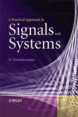 Abbildung von Sundararajan | A Practical Approach to Signals and Systems | 1. Auflage | 2008