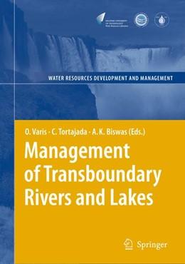 Abbildung von Varis / Tortajada / Biswas | Management of Transboundary Rivers and Lakes | 2008