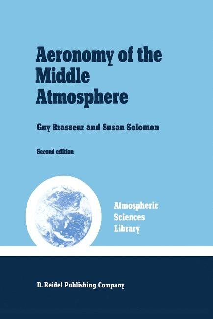 Aeronomy of the Middle Atmosphere | Brasseur / Solomon, 1986 | Buch (Cover)