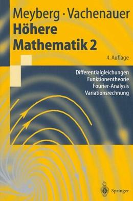 Abbildung von Meyberg / Vachenauer | Höhere Mathematik 2 | 4., korr. Aufl. 2001. 2. Korr. Nachdruck | 2003 | Differentialgleichungen, Funkt...
