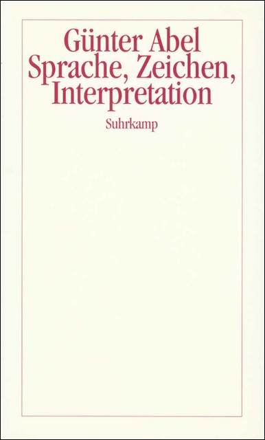 Sprache, Zeichen, Interpretation | Abel, 1999 | Buch (Cover)
