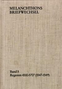 Abbildung von Melanchthon / Scheible | Melanchthons Briefwechsel / Band 5: Regesten 4530-5707 (1547–1549) | 1987