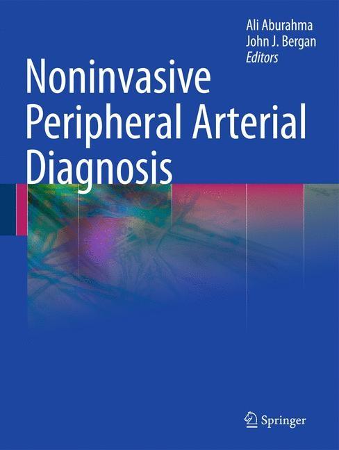 Noninvasive Peripheral Arterial Diagnosis | AbuRahma / Bergan, 2010 | Buch (Cover)