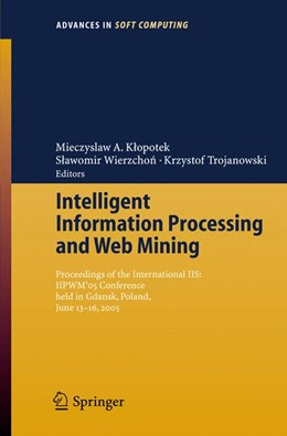 Abbildung von Klopotek / Wierzchon | Intelligent Information Processing and Web Mining | 1. Auflage | 2005 | 31 | beck-shop.de