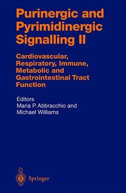 Abbildung von Abracchio / Williams | Purinergic and Pyrimidinergic Signalling II | 2001 | Cardiovascular, Respiratory, I... | 151 / 2