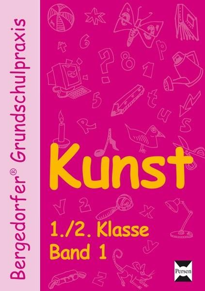 Bergedorfer(r) Grundschulpraxis - Kunst | Abbenhaus / Hartmann-Nölle / Sommereisen, 2005 (Cover)